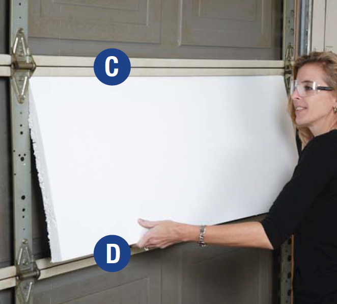 Video diy garage door insulation kit installation instructions 6 insert the insulation sheet between horizontal rails c and d with the channeled or solutioingenieria